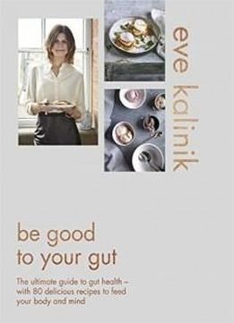 guide to good gut health